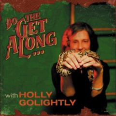 Holly Golightly – Do The Get Along (2018) Mp3