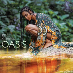 Kim Gebriel – Oasis (2018) Mp3