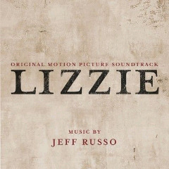 Jeff Russo ? Lizzie (original Motion Picture Soundtrack) (2018) Mp3