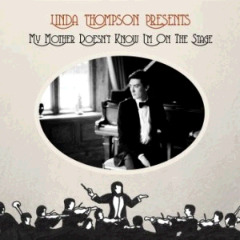 Linda Thompson – My Mother Doesn't Know I'm On The Stage (2018) Mp3