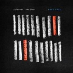 Lucian Ban & Alex Simu – Free Fall (2019) Mp3