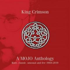 King Crimson – A Mojo Anthology Rare, Classic, Unusual & Live 1969-2019 (2019) Mp3