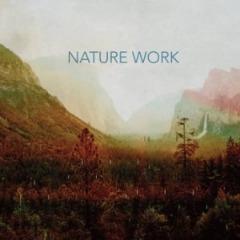 Nature Work – Nature Work (2019) Mp3