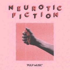 Neurotic Fiction – Pulp Music (2018) Mp3