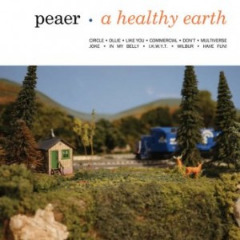 Peaer – A Healthy Earth (2019) Mp3