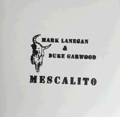 Mark Lanegan & Duke Garwood – Mescalito (2018) Mp3