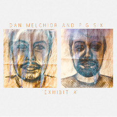 Dan Melchior & P.g. Six – Exhibit A (2019) Mp3