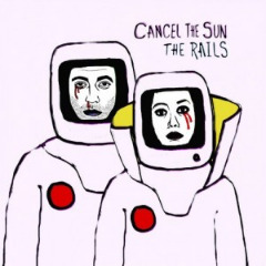 The Rails – Cancel The Sun (2019) Mp3