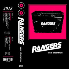 Rangers – Late Electrics (2018) Mp3