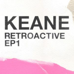 Keane – Retroactive Ep1 (2019) Mp3
