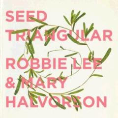 Robbie Lee & Mary Halvorson – Seed Triangular (2018) Mp3
