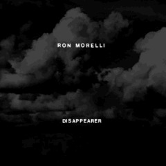 Ron Morelli – Disappearer (2018) Mp3