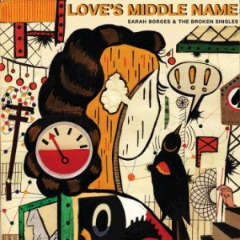 Sarah Borges & The Broken Singles – Love's Middle Name (2018) Mp3