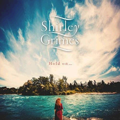 Shirley Grimes – Hold On (2018) Mp3