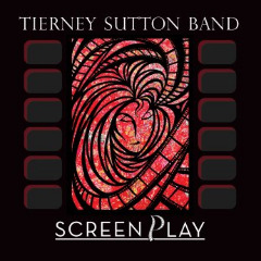 The Tierney Sutton Band – Screenplay (2019) Mp3