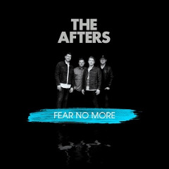 The Afters – Fear No More (2019) Mp3