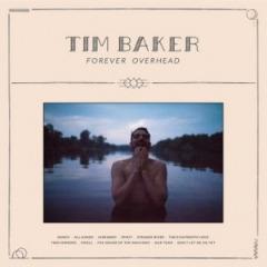 Tim Baker – Forever Overhead (2019) Mp3
