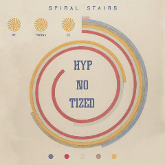 Spiral Stairs – We Wanna Be Hyp-no-tized (2019) Mp3