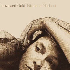 Nicolette Macleod – Love & Gold (2019) Mp3