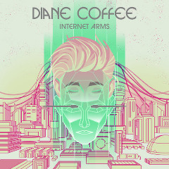 Diane Coffee – Internet Arms (2019) Mp3