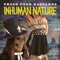 Those Poor Bastards – Inhuman Nature (2018) Mp3