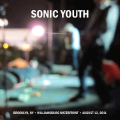 Sonic Youth – Williamsburg Waterfront, Brooklyn, Ny [august 12, 2011] (2018) Mp3