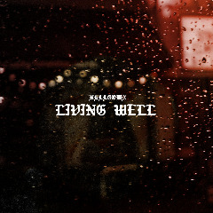 Helltown – Living Well Remastered (2019) Mp3