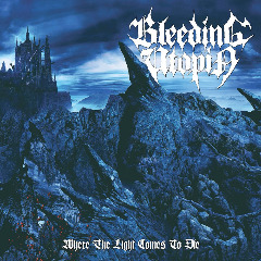 Bleeding Utopia – Where The Light Comes To Die (2019) Mp3
