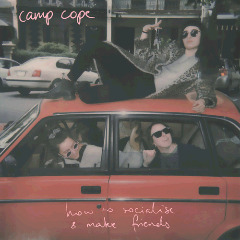 Camp Cope – How To Socialise & Make Friends (2018) Mp3