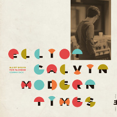 Elliot Galvin – Modern Times (2019) Mp3