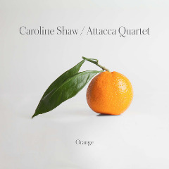 Attacca Quartet – Caroline Shaw Orange (2019) Mp3