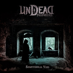 Undead Prophecies – Sempiternal Void (2019) Mp3