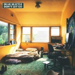 Dear Seattle – Don't Let Go (2019) Mp3