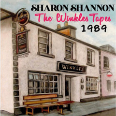 Sharon Shannon – The Winkles Tapes 1989 (2019) Mp3