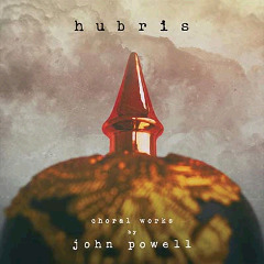 John Powell – Hubris Choral Works By John Powell (2018) Mp3