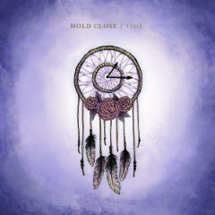 Hold Close – Time (2019) Mp3