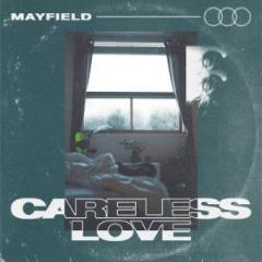 Mayfield – Careless Love (2019) Mp3