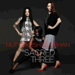 Mutya Keisha Siobhan – The Sacred Three (2018) Mp3