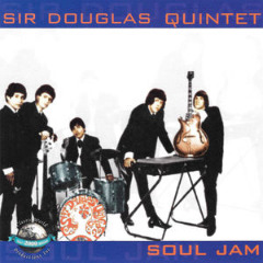 Sir Douglas Quintet – Soul Jam (2019) Mp3