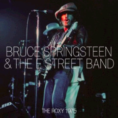 Bruce Springsteen & The E Street Band – The Roxy 1975 (2018) Mp3