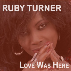 Ruby Turner – Love Was Here (2020) Mp3