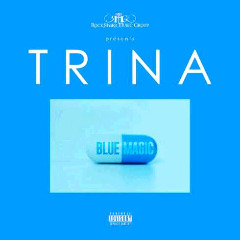 Trina – Blue Magic (2018) Mp3