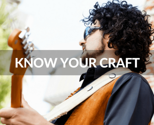 know your craft