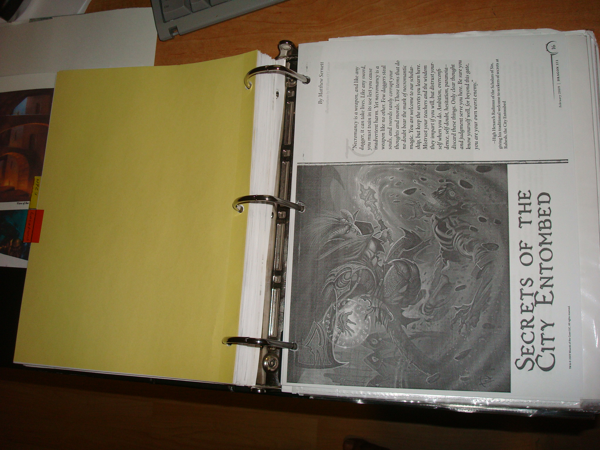 Keep everything that needs to be referenced in your binder.