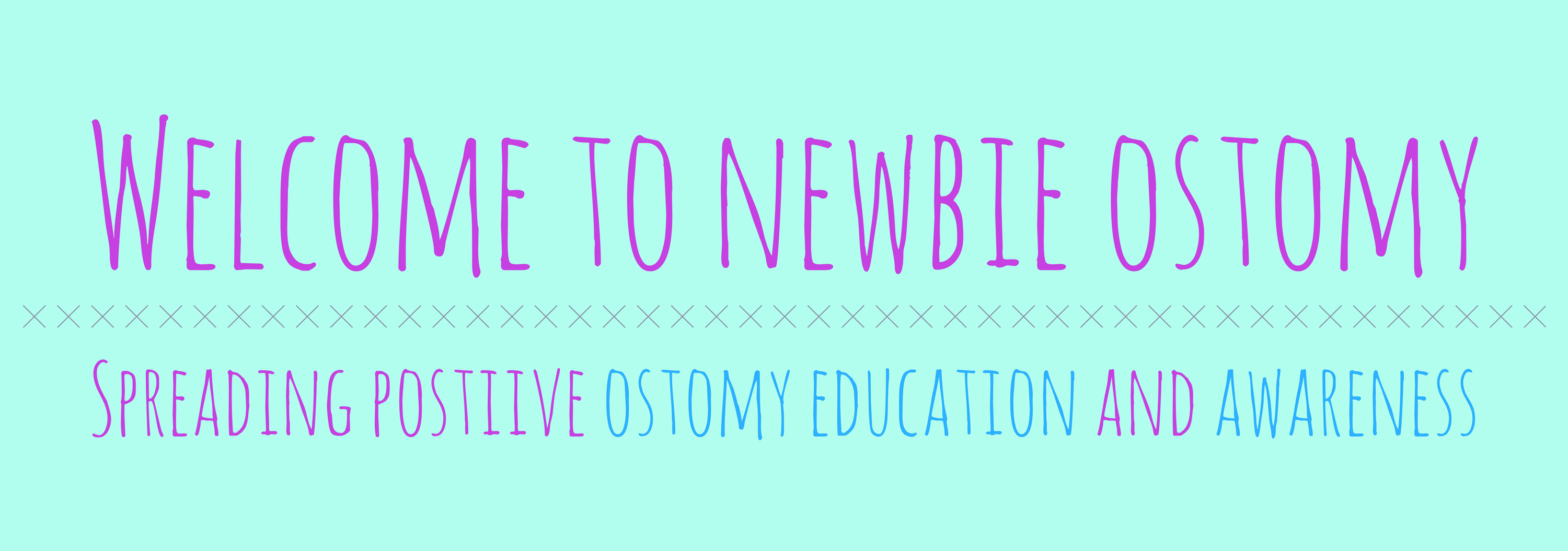 learning about ostomies - newbie ostomy - ostomy education and awareness