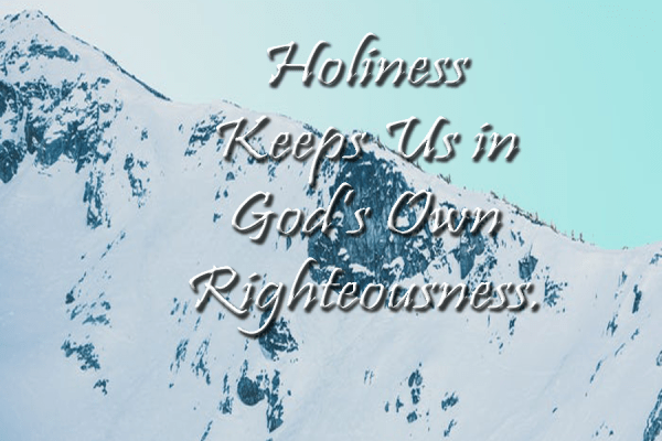 HOLINESS, A KEY FOR FAITHFUL LIVING.
