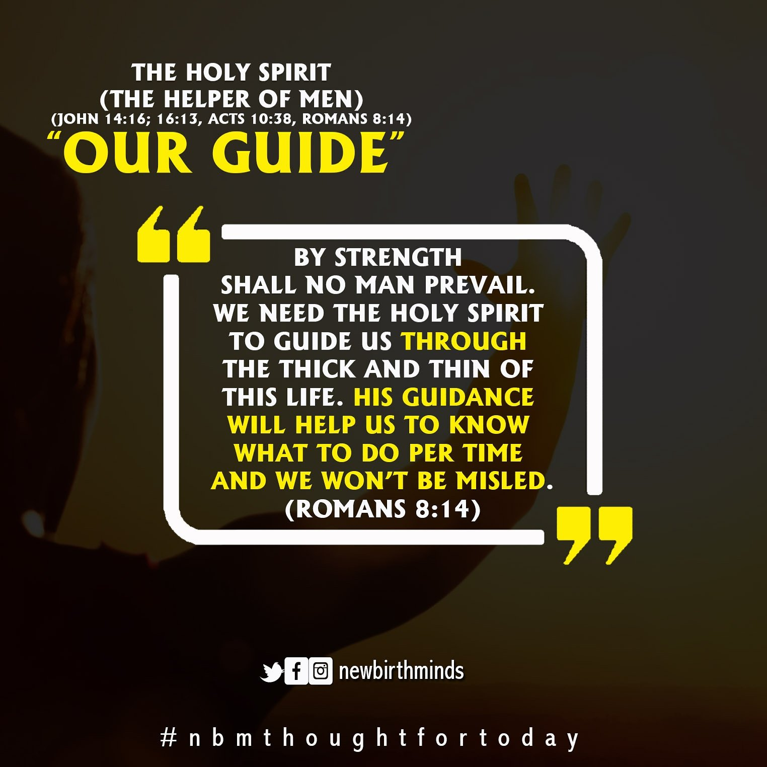 """THE HOLY SPIRIT (THE HELPER OF MEN) – """"OUR GUIDE"""""""