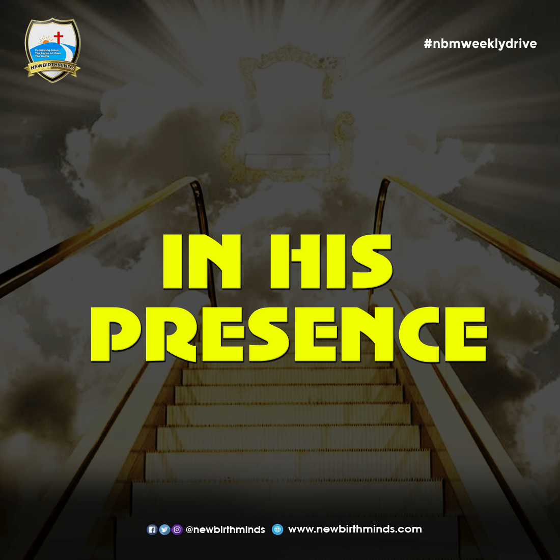 IN HIS PRESENCE – NBM Weekly Drive