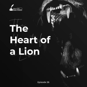 The Heart of a Lion – By Onilude Segun