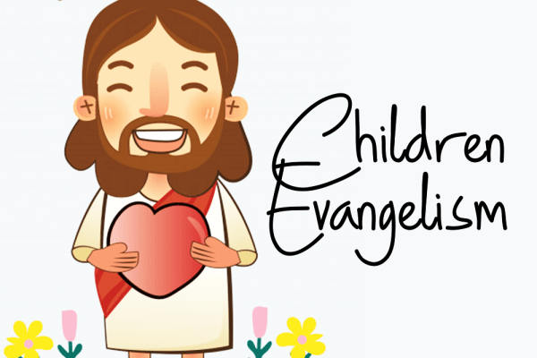 Children Evangelism And Discipleship Part 1 – By Oyekunle Sunday